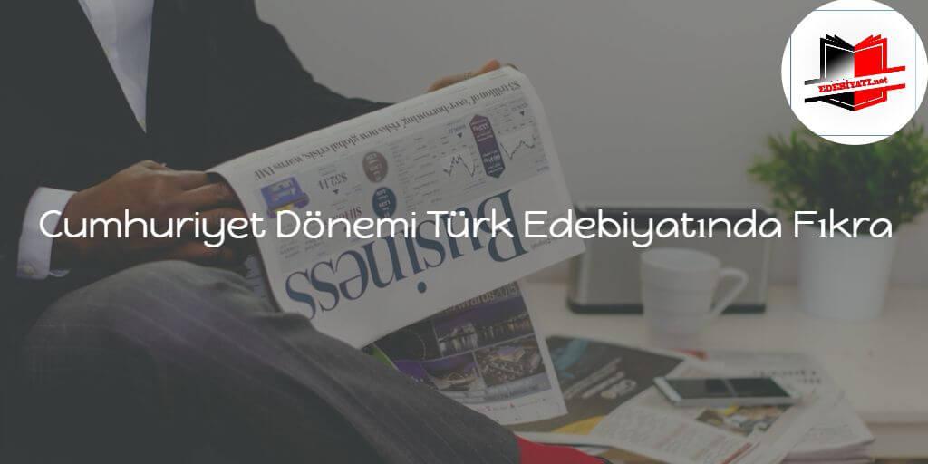 Cumhuriyet Dönemi Türk Edebiyatında Fıkra