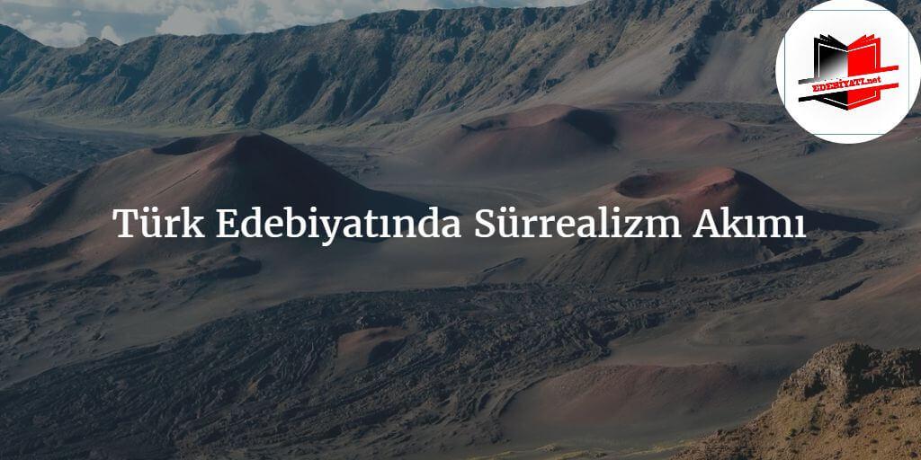 Türk Edebiyatında Sürrealizm Akımı