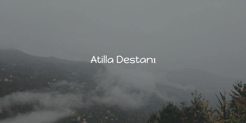 Atilla Destanı