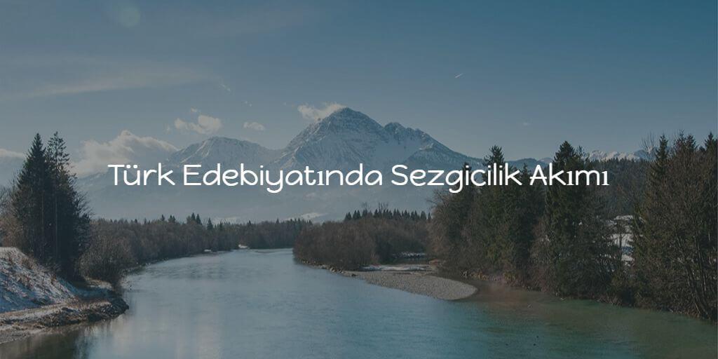 Türk Edebiyatında Sezgicilik Akımı