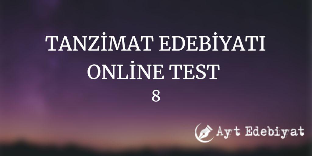 TANZİMAT EDEBİYATI ONLİNE TEST