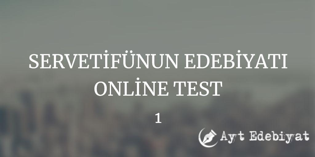 Servetifünun Edebiyati Online Test 1 Ayt Edebiyat