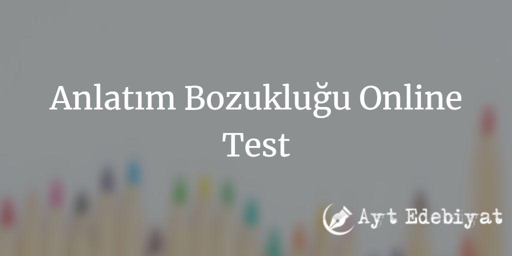 Anlatım Bozukluğu Test