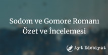 Sodom ve Gomore Romanı Özet ve İncelemesi